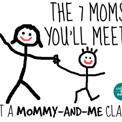 The 7 Moms You'll Meet at Mommy and Me Class