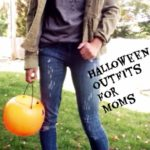 Halloween Outfits for Moms (cool ones).