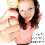 Top 10 Parenting Tasks that are a Complete Waste of Time