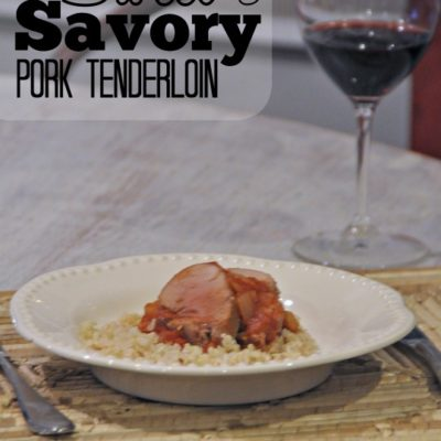 Sweet and Savory Pork Tenderloin Recipe (and Weekly Meal Plan)