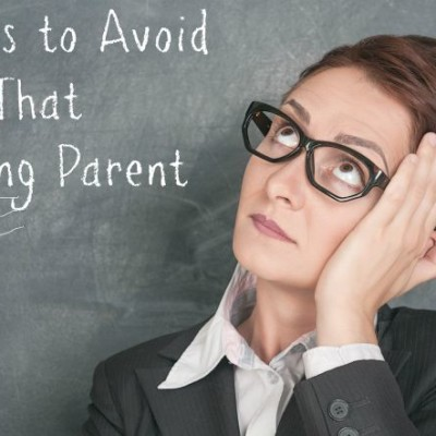10 Ways to Avoid Being That Annoying Parent