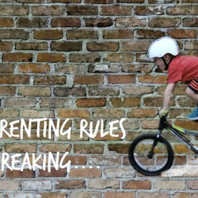"10 Parenting Rules That I'm ""Breaking"""
