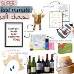 Super Last Minute Gift Ideas