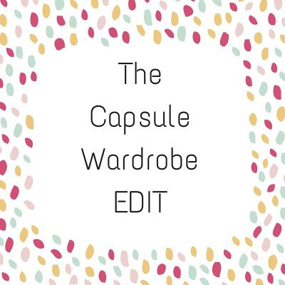 The Capsule Wardrobe Edit