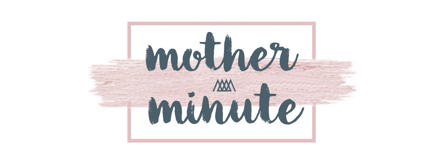 mother minute